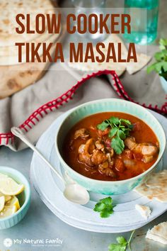 Clean Eating Slow Cooker Chicken Tikka Masala Recipe whole 30 compliant Paleo Crockpot Recipes, Slow Cooker Recipes, Soup Recipes, Chicken Recipes, Dinner Recipes, Crockpot Meals, Healthy Recipes, Paleo Meals, Recipies