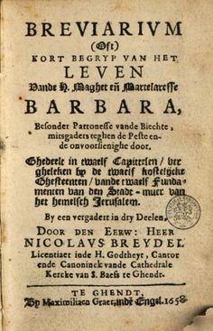 Breviarivm (oft) Kort begryp van het leven vande H. maghet [...] Barbara ... - Nicolaus Breydel - Google Books