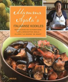 Mamma Agata's authentic Italian recipes #italian #recipes