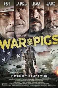 Directed by Ryan Little. With Luke Goss, Dolph Lundgren, Chuck Liddell, Mickey Rourke. A rag tag unit of misfits known as the War Pigs must go behind enemy lines to exterminate Nazis by any means necessary. Pig War, War Pigs, Ryan Little, Mickey Rourke, By Any Means Necessary, Movies To Watch Online, It Movie Cast, Hayao Miyazaki, Aquaman