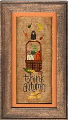 Think Autumn - Lizzie Kate Cross Stitch Pattern - Fall Cross Stitch Pattern - Pumpkins Cross Stitch - Autumn Cross Stitch Fall Cross Stitch, Cross Stitch Finishing, Cross Stitch Samplers, Counted Cross Stitch Patterns, Cross Stitch Designs, Cross Stitching, Cross Stitch Embroidery, Cross Stitch Material, Cross Stitch Pictures