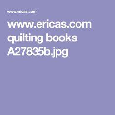 www.ericas.com quilting books A27835b.jpg