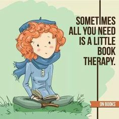 i love book therapy! I Love Books, Great Books, Books To Read, My Books, Reading Quotes, Book Quotes, Writing Quotes, World Of Books, I Love Reading