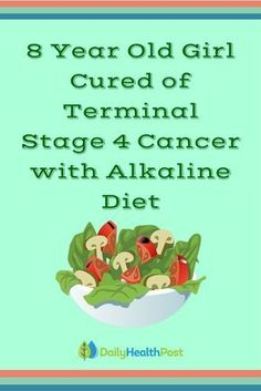 8 Year Old Girl Cured of Terminal Stage 4 Cancer with Alkaline Diet. #alkaline.food