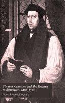 Thomas Cranmer Biography (published 1904) Free at Google Books