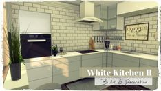 Dreaming 4 Sims: White Kitchen II • Sims 4 Downloads