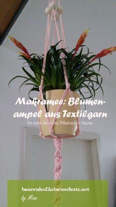 #Blumenampel aus #Makramee-Technik ganz einfach selber machen aus #Textilgarn.
