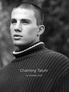It is unhuman to be that beautiful, Channing Tatum.
