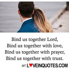 Y' ' Bind us together Lord, Bind us together with lo - Love Quotes My Dreams Quotes, Dream Quotes, Love Quotes, Godly Marriage, Godly Relationship, Love And Marriage, Dear Future Husband, Future Boyfriend, Bind Us Together