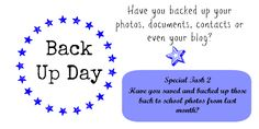 #BackUPDay Have you backed up your photos this month - Back to school memories our focus this month.