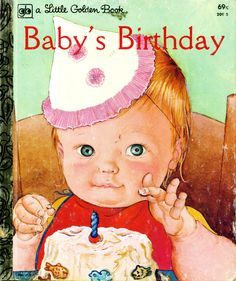 """""""Baby's Birthday,"""" 1972, pictures by Eloise Wilkin."""