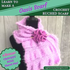 Oasis Scarf Wrap -CROCHET Version – Learn Ruching in Crochet – Free Pattern – Light and Joy Designs Quick Crochet, Tunisian Crochet, Single Crochet, Free Crochet, How To Make Scarf, Easy Crochet Projects, Last Stitch, Crochet Gifts, Yarn Needle