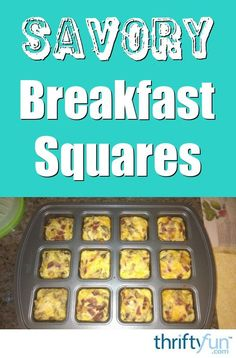 Using a brownie squares pan or muffin tin, you can make handy protein rich servings for an easy breakfast when you haven't much time. This page contains savory breakfast squares recipe.