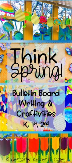 Kindergarten Korner by Casey: Think Spring with Bulletin Board Writing and Crafts for Kindergarten, first, and second grade Spring Writing Ideas Open House Craftivites April Showers Bring May Flowers Butterflies Word Families 3D Flowers Tulips Differentiated Writing Prompts