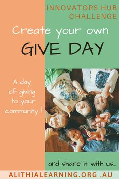 Our online Innovators Hub has led us through various challenges.....from how to save the planet, how to build an eco-friendly city to how to create a money-free world. This has led us to the idea of a 'Give Day'....a day of giving to others without needing or wanting to receive in return. Our brainstorming around 'how this day will look' will continue as we bring our Give Day to life in August 2020. We would love for your learning space, family or community to join us and share how do you… Giving Day, Learning Spaces, Save The Planet, Our Kids, Innovation, Eco Friendly, Join, Challenges, Community
