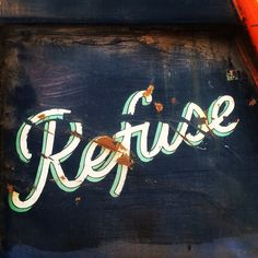 Refuse #type #typography