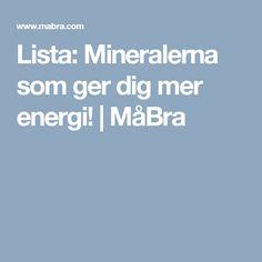 Lista: Mineralerna som ger dig mer energi!   MåBra Gera