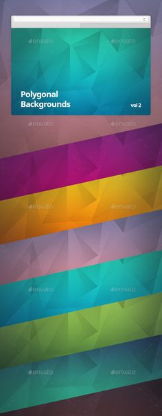Polygonal Backgrounds Vol 2 by vaccuum A collection of modern high quality Polygonal Backgrounds Vol 2 in 6 color variation.You can use it for web sites. The zip file c