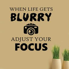 Photography Quotes : QUOTATION - Image : Quotes Of the day - Description Vinyl Wall Lettering Life gets Blurry Adjust Focus Photography Camera Decal Photographer Quotes, Photographer Gifts, Focus Photography, Quotes About Photography, Photography School, Product Photography, Lifestyle Photography, Photo Quotes, Picture Quotes