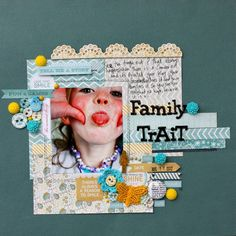 """""""Family Trait"""" Layout with The Sweetest Thing by MME 