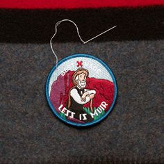 lostinamerica:    Best Made Company - Less is Muir Badge