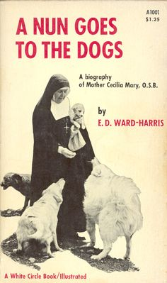 Not So Amazing Book Cover:  A Nun Goes To The Dogs