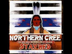 Northern Cree - Stay Red - YouTube