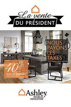 c est la vente du president chez meubles ashley profitez de 40 de