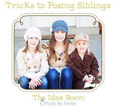 Tricks for posing siblings