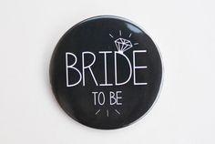 1 x Black Bride to Be Badge - Hen Night / Hen Party / Bachelorette Badge