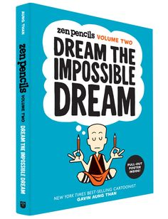 """Zen Pencils Volume Two – Available October 13, 2015 """"The sometimes literal, sometimes metaphorical adaptations are charming, funny, and pointedly invigorating. Suitable for kids and adults, i…"""