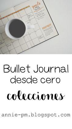 Bullet Journal desde cero: las colecciones