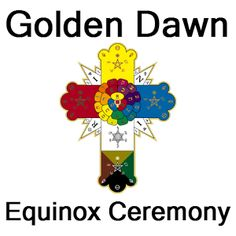 A ceremony or group ritual for the Spring or Fall/Autumn Equinox, originally designed and utilized by the Hermetic Order of the Golden Dawn in the late 1800s.   What are the Equinoxes? Equinoxes are the time (twice each year) when the Sun crosses the celestial equator. This is when day and night are of equal length. The Spring or Vernal Equinox occurs approximately March 21st; the Fall or Autumn Equinox takes place on or around September 21st.
