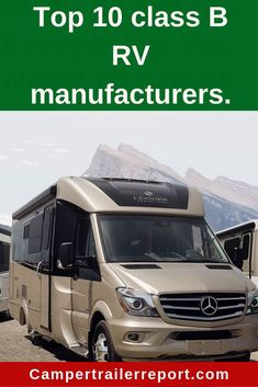 Top 10 class B RV manufacturers. Purchasing a new recreational vehicle(RV) has been more complicated due to the recent outburst of many manufacturers. Class B Motorhomes, Rv Motorhomes, Vintage Campers Trailers, Camper Trailers, Travel Trailers, Rv Campers, Super C Rv, Cool Rvs