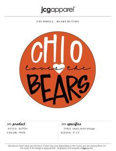 JCG Apparel : Custom Printed Apparel : Chi Omega Loves the Bears Button…