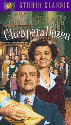 Cheaper by the Dozen ~ 1950 ~ I read this book when I was 11 and have always had a fondness for this family. The movie is great, too, with Clifton Webb and Myrna Loy perfectly cast.