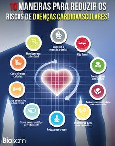 Clique na imagem ao lado e veja as 10 maneiras para reduzir os riscos de doenças #cardiovasculares.  #coração #cardiovascular #cardio #saúde