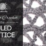 How to Crochet the Ruled Lattice Stitch
