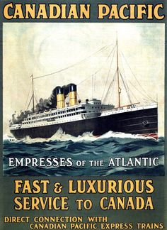 Canadian Pacific Empresses Atlantic Canada 1910 - Mad Men Art: The 1891-1970 Vintage Advertisement Art Collection