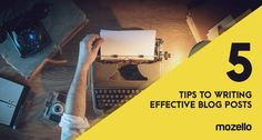 Thinking about starting a personal blog or developing a blog in your business website? Here are 5 tips that will help you write quality blog posts.