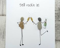 Birthday card best friend card personalised card prosecco lover card quirky card cute pebble card Champagne lovers card 'still rock'n it' Pebble Pictures, Stone Pictures, Stone Crafts, Rock Crafts, Birthday Box, Birthday Cards, Birthday Parties, Sea Glass Art, Cards For Friends