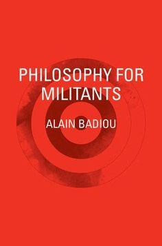 byAlain Badiou An urgent and provocative account of the modern 'militant', a transformative figure at the front line of emancipatory politics. Around the world