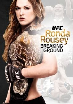 UFC Presents Ronda Rousey: Breaking Ground (DVD)