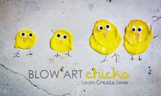 Blow Art Chicks from LearnCreateLove.com