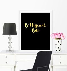 Be different babe quote digital art print. Printable 8x10 For a physical print…