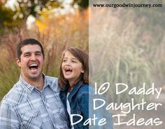 10 Daddy Daughter Date Ideas; I already do these things, and my kiddo has a blast! Making memories with the most important girl in the world!
