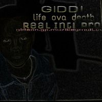 Giddi - Life Ova Death Pandora Riddim by Giddi on SoundCloud