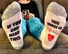 nurses week / if you can read this sock / this nurse is off duty / nurse appreciation / gift for nurse / nurse gift / rn gifts / nurse socks