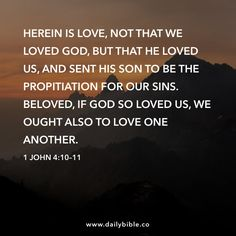 Comforting Bible Verses, Praying For Your Children, Sola Scriptura, King James Bible Verses, 1 John 4, Thing 1, How He Loves Us, Word Of Advice, This Is Love