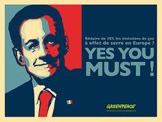 Yes you muse de Greenpeace. L'affiche de Shepard Fairey a fait l'objet de nombreuses imitations et détournements. En France, on a pu remarquer l'apparition d'une campagne d'affichage réalisée par Greenpeace.